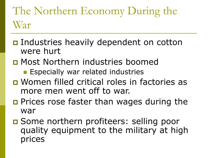 The Northern Economy During the War