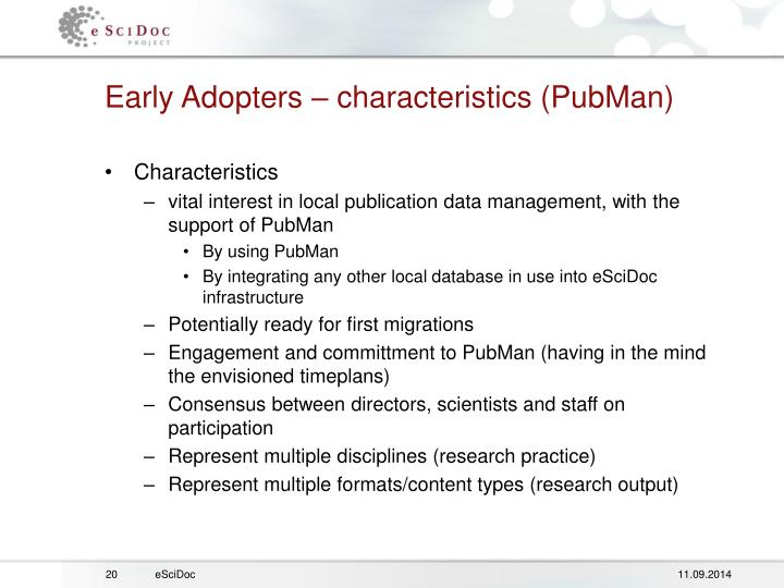 Early Adopters – characteristics (PubMan)