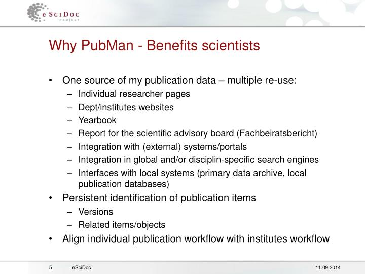 Why PubMan - Benefits scientists