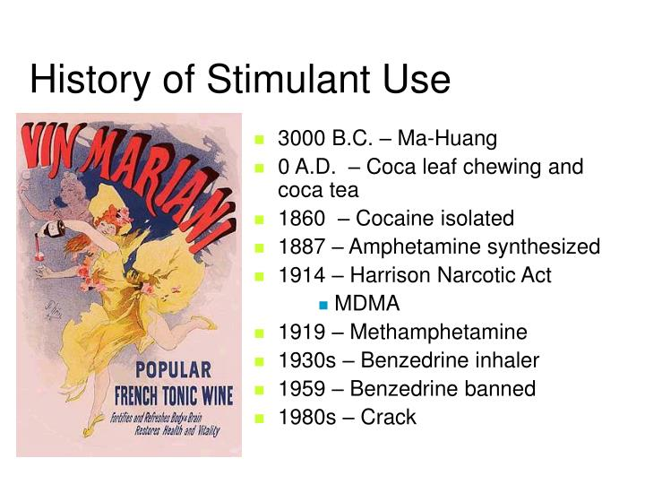 History of Stimulant Use