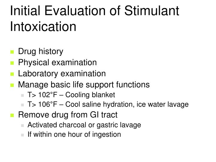 Initial Evaluation of Stimulant Intoxication
