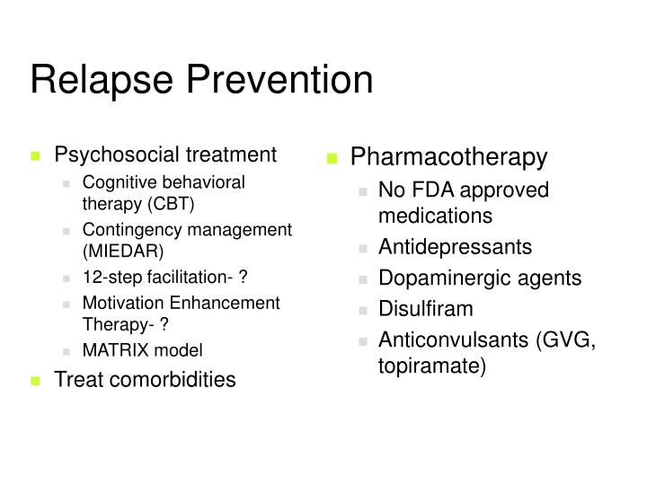 Psychosocial treatment