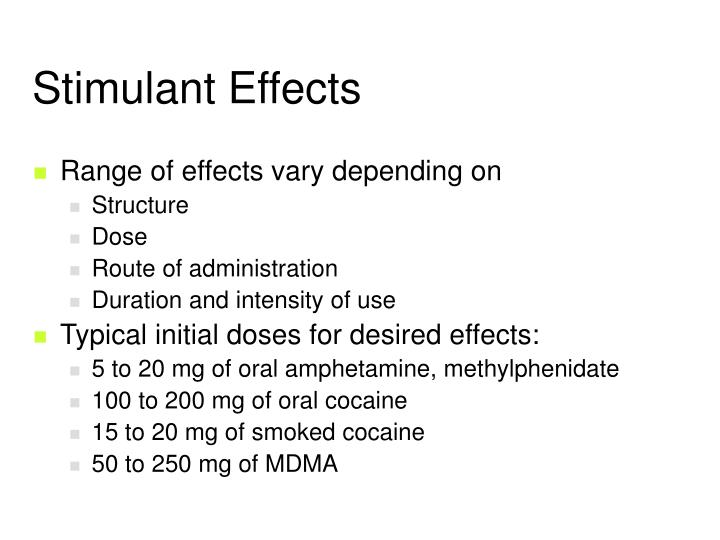 Stimulant Effects