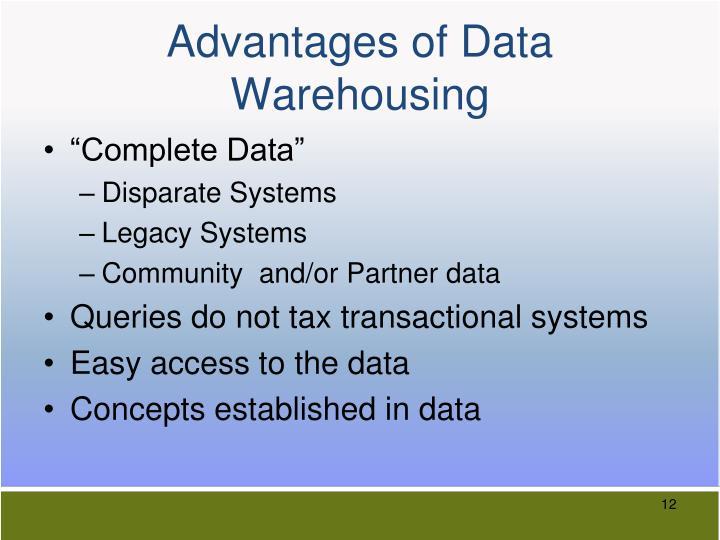 Advantages of Data Warehousing