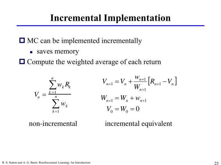 Incremental Implementation