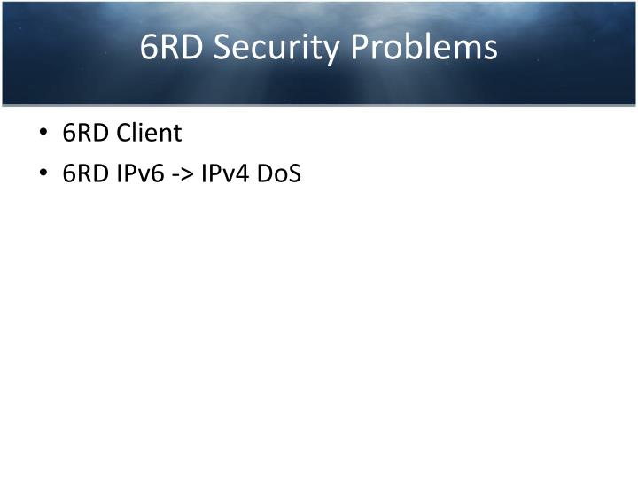 6RD Security Problems