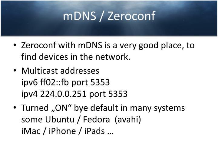 mDNS / Zeroconf