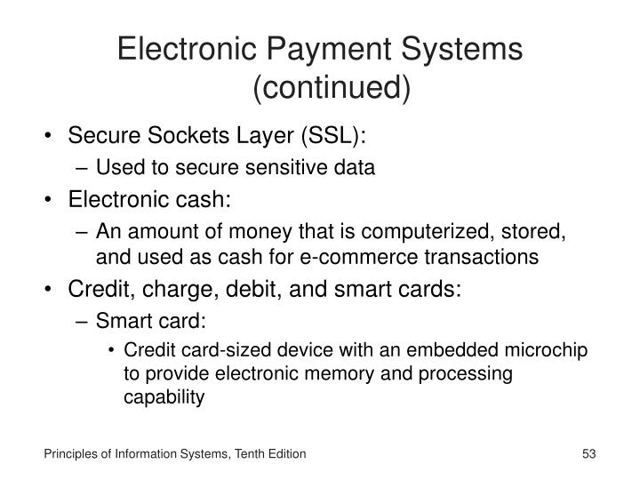 Electronic Payment Systems (continued)