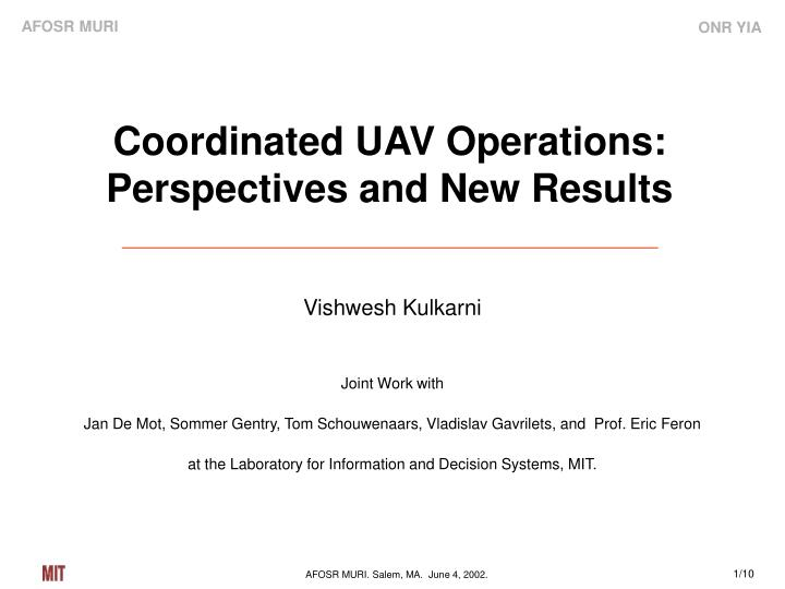 Coordinated uav operations perspectives and new results