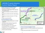 neews projects advance current status report