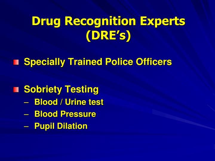 Drug Recognition Experts (DRE's)