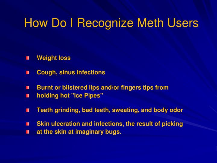 How Do I Recognize Meth Users