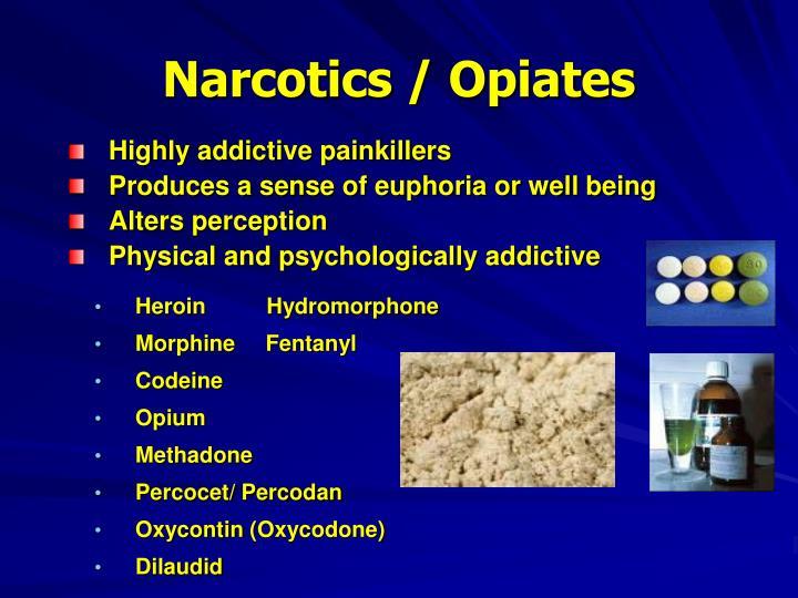 Narcotics / Opiates