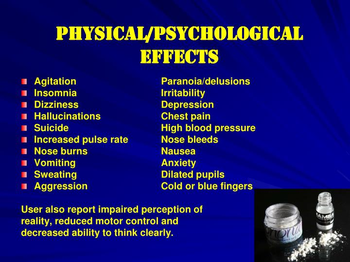 Physical/Psychological EFFECTS