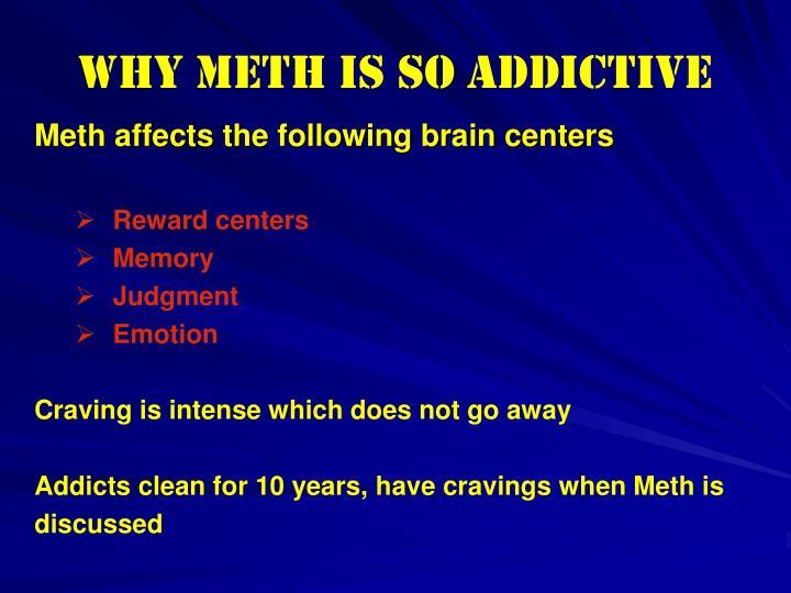 Why Meth is so addictive