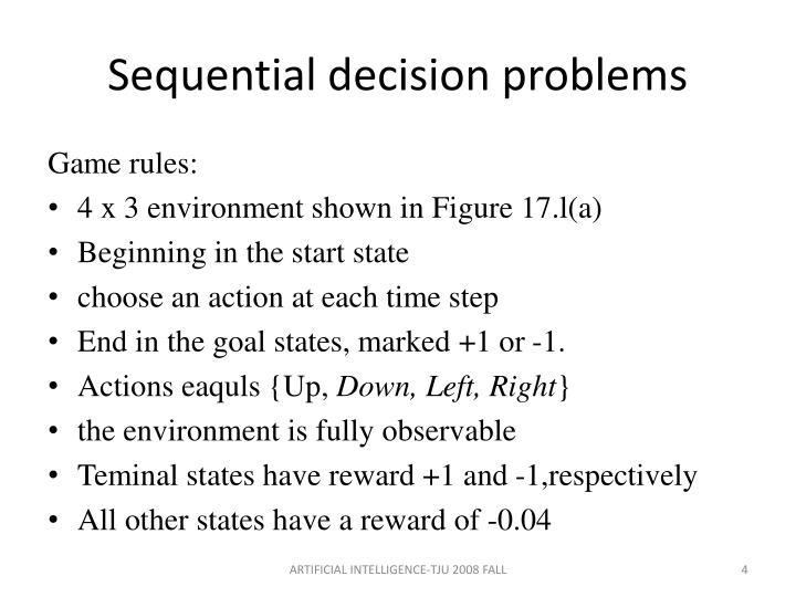 Sequential decision problems