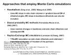 approaches that employ monte carlo simulations