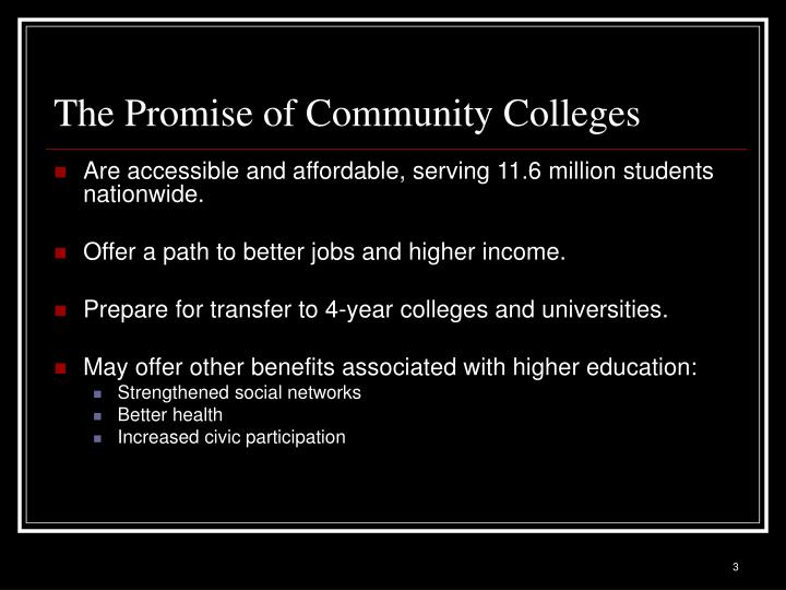 The promise of community colleges