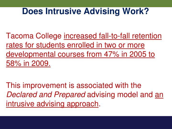 Does Intrusive Advising Work?
