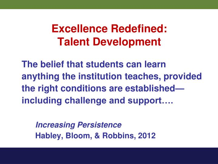 Excellence Redefined: