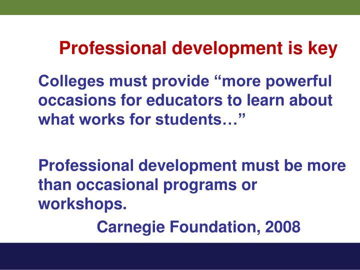 Professional development is key