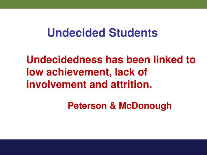 Undecided Students