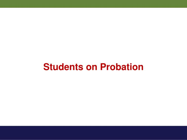 Students on Probation