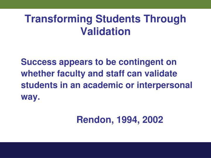 Transforming Students Through Validation
