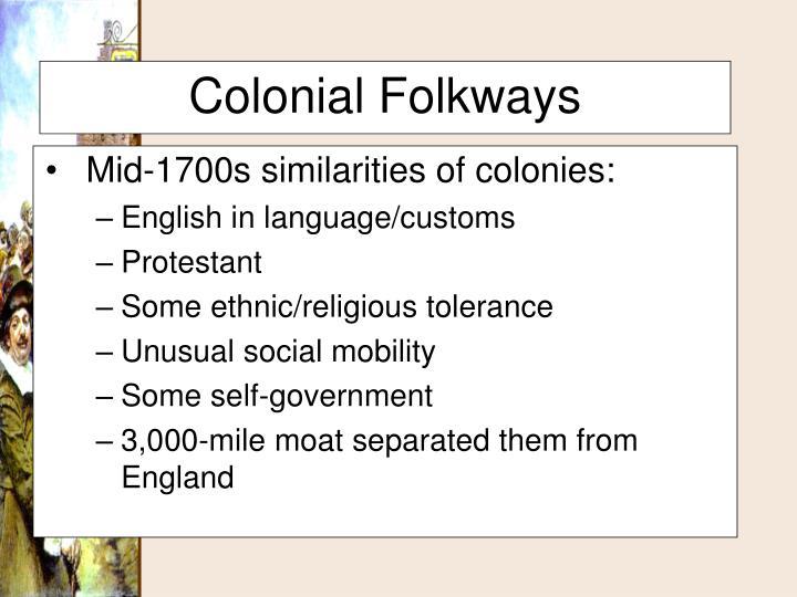 Mid-1700s similarities of colonies: