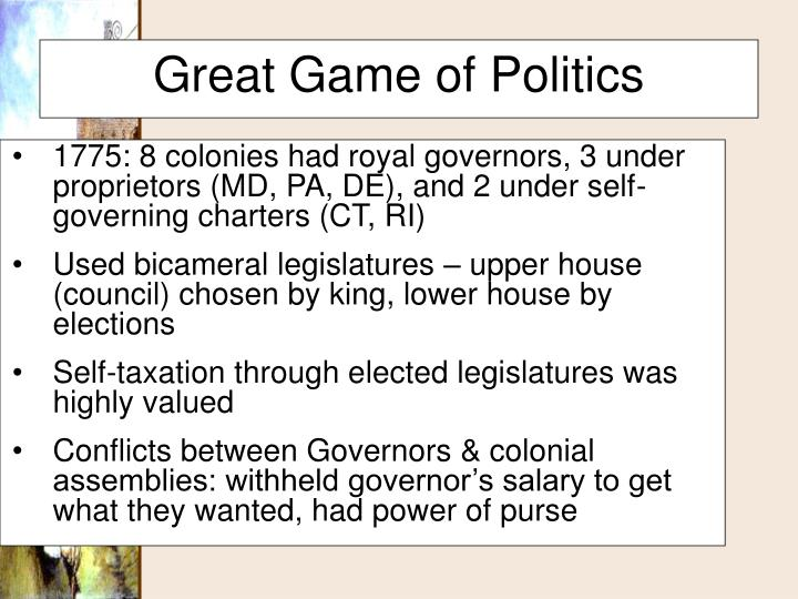 1775: 8 colonies had royal governors, 3 under proprietors (MD, PA, DE), and 2 under self-governing charters (CT, RI)