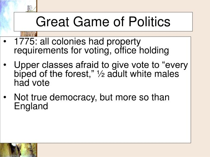 1775: all colonies had property requirements for voting, office holding