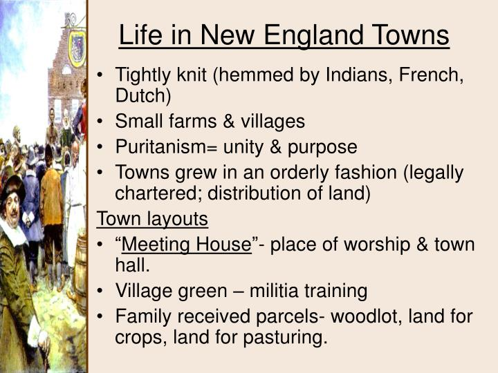Tightly knit (hemmed by Indians, French, Dutch)