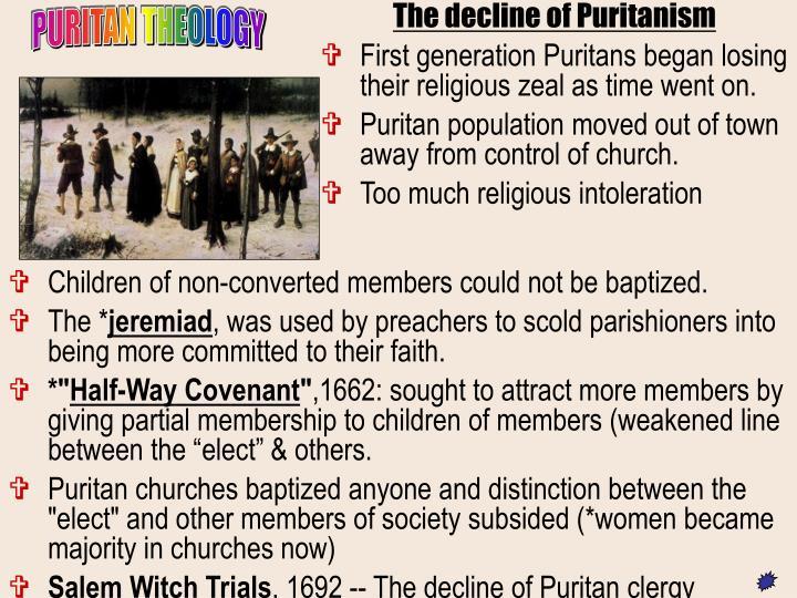 The decline of Puritanism