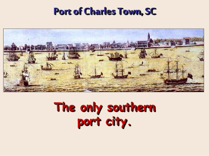 Port of Charles Town, SC
