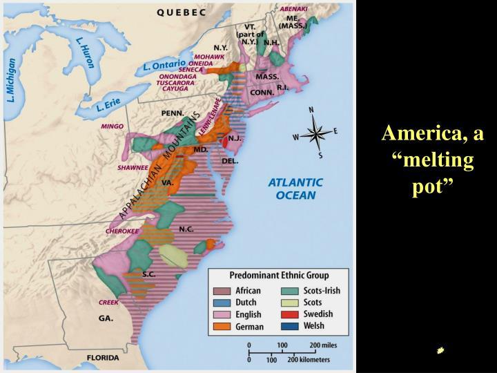 "America, a ""melting pot"""