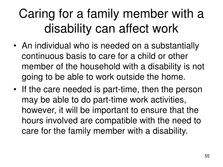 Caring for a family member with a disability can affect work