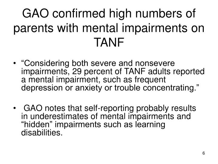 GAO confirmed high numbers of parents with mental impairments on TANF