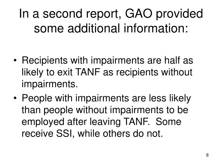 In a second report, GAO provided some additional information: