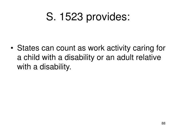 S. 1523 provides: