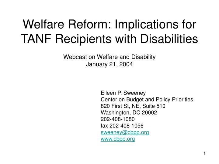 Welfare Reform: Implications for TANF Recipients with Disabilities