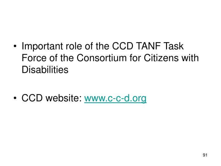 Important role of the CCD TANF Task Force of the Consortium for Citizens with Disabilities