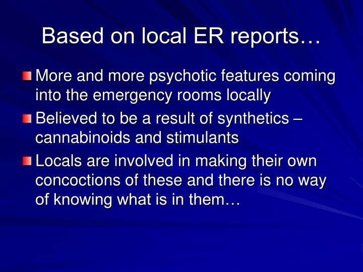 Based on local ER reports…