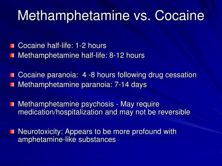 Methamphetamine vs. Cocaine