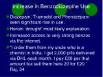 increase in benzodiazepine use