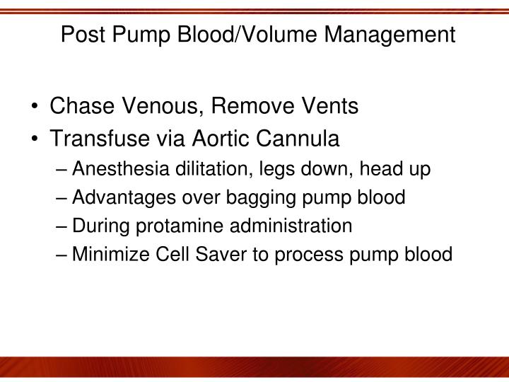 Post Pump Blood/Volume Management