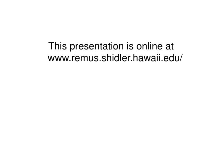 This presentation is online at