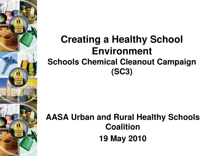 Creating a healthy school environment schools chemical cleanout campaign sc3