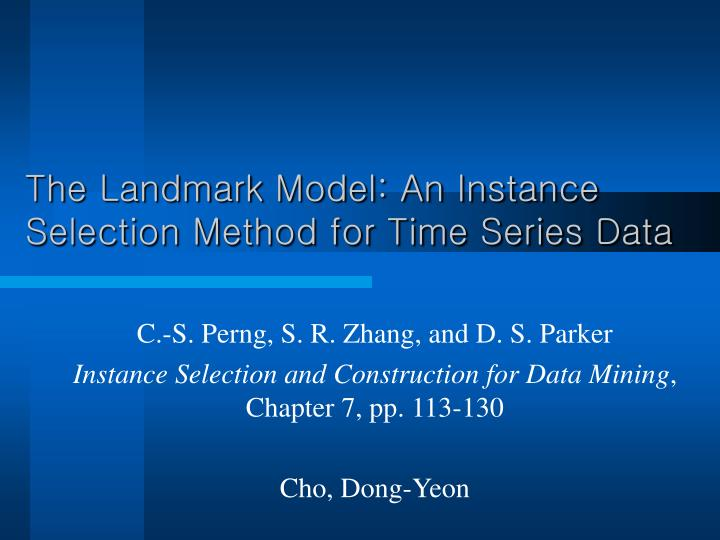 The landmark model an instance selection method for time series data