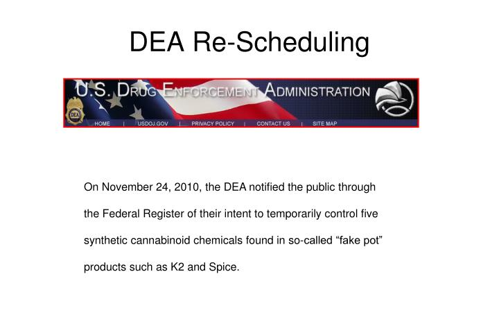 DEA Re-Scheduling