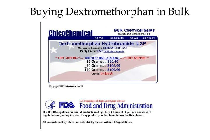 Buying Dextromethorphan in Bulk